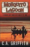 Mosquito Lagoon: Code of Misconduct III offers