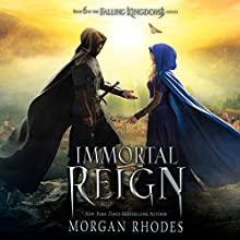 Immortal Reign: A Falling Kingdoms Novel Audiobook by Morgan Rhodes Narrated by Fred Berman