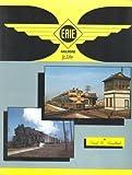 Erie Railroad in Color, David R. Sweetland, 1878887025