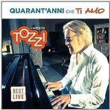Quarant'Anni Che Ti Amo [2 CD]