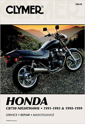 clymer honda cb750 nighthawk 1991 1993 and 1995 1999 clymer