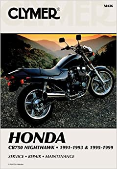 ?HOT? Clymer Honda: Cb750 Nighthawk, 1991-1993 And 1995-1999 (Clymer Motorcycle Repair Manuals). hours writing calling sacado kandidat Suite looking School