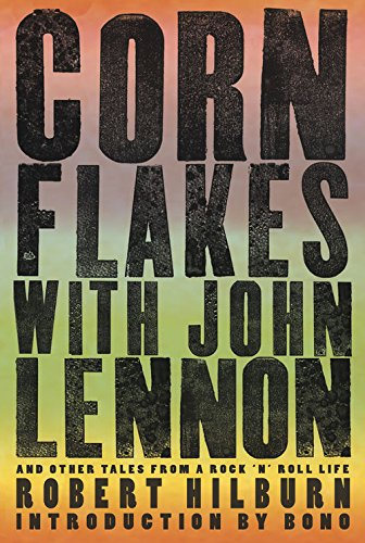 corn-flakes-with-john-lennon-and-other-tales-from-a-rock-n-roll-life