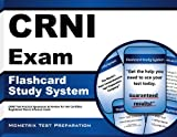 CRNI Exam Flashcard Study System: CRNI Test Practice Questions & Review for the Certified Registered Nurse Infusion Exam
