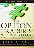img - for Option Trader's Workbook (2nd, 12) by Augen, Jeff [Paperback (2011)] book / textbook / text book