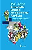 Kurzgefaßte Statistik für die klinische Forschung: Ein praktischer Leitfaden für die Analyse kleiner Stichproben (Springer-Lehrbuch)