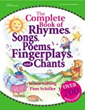 The Complete Book of Rhymes, Songs, Poems, Fingerplays and Chants, Jackie Silberg and Pam Schiller, 0876592671