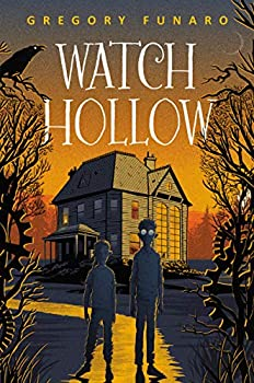 Watch Hollow by Gregory Funaro science fiction and fantasy book and audiobook reviews
