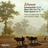 Schumann: Piano Trios, Op. 88, Op. 110; Piano Quartet, Op. 47