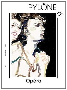 Book Pylône, N° 9 : Opéra