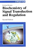 Biochemistry of Signal Transduction and Regulation, Krauss, Gerhard, 3527303782