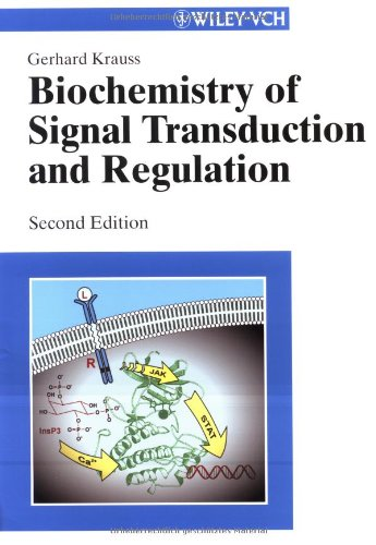 Biochemistry of Signal Transduction and Regulation, 2nd Edition