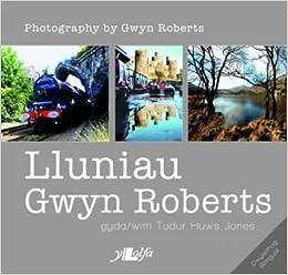 Lluniau Gwyn Roberts/Photography by Gwyn Roberts
