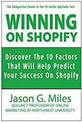 Winning On Shopify: Discover The 10-Factors That Will Help Predict Your Success On Shopify