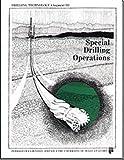 Special Drilling Operations, David J. Morris, 088698145X
