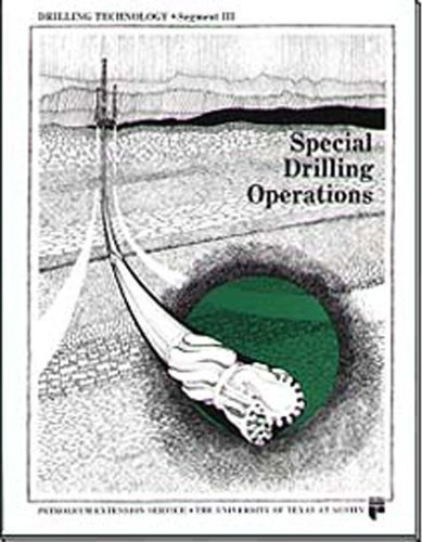 Special Drilling Operations, Segment III (Drilling Technology)