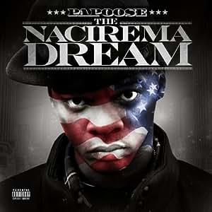 Nacirema Dream [Explicit]