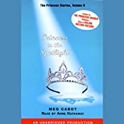 Princess in the Spotlight: The Princess Diaries Volume 2 | Meg Cabot