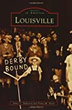 Louisville, James Anderson and Donna Neary, 0738513946