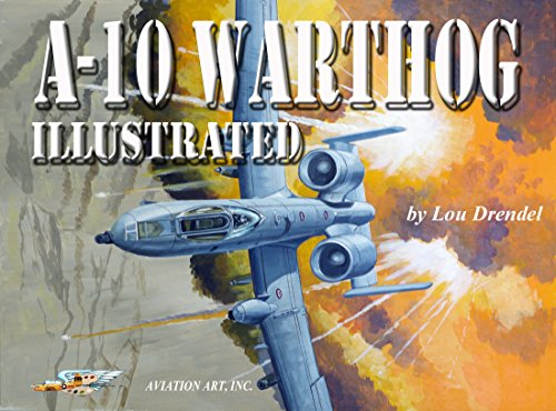 A-10 Warthog Illustrated (The Illustrated Series of for sale  Delivered anywhere in USA