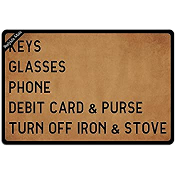 Ruiyida Keys Glasses Phone Debit Card & Purse Turn Off Iron & Stove Entrance Floor Mat Funny Doormat Door Mat Decorative Indoor Outdoor Doormat Non-Woven 23.6 by 15.7 Inch Machine Washable Fabric Top