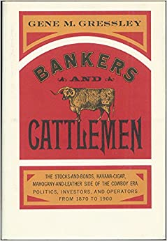 Bankers and cattlemen