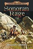 Sonoran Rage: A Colton Brothers Saga, No. 2