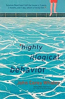 Highly Illogical Behavior by [Whaley, John Corey]