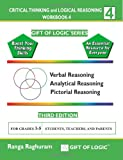 Critical Thinking and Logical Reasoning Workbook-4, Ranga Raghuram, 1494832305