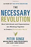 img - for The Necessary Revolution: How individuals and organizations are working together to create a sustainable world. by Peter M. Senge (2008-06-10) book / textbook / text book