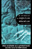 An Introduction to Cognitive Education : Theory and Applications, Ashman, Adrian F. and Conway, Robert N., 0415128404