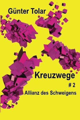 allianz-des-schweigens-kreuzwege-volume-2-german-edition