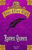Ever After High - Raven Queen: Il libro dei destini