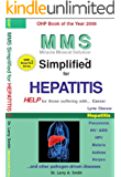 MMS Simplified for Hepatitis (MMS Simplified for ... Book 3) (English Edition)