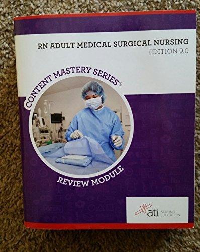 RN Adult Medical Surgical Nursing Edition 9. 0 by SHERYL SOMMER, JANEAN JOHNSON, KARIN ROBERTS, SHARON R. REDDING, LOIS CHURCHILL, BRENDA BALL, NORMA JEAN HENRY, PEGGY LEEHY, PAMELA ROLAND(January 1, 2013) Paperback