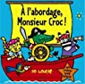 A l'abordage, Monsieur Croc ! par Lodge