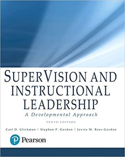 SuperVision and Instructional Leadership: A Developmental Approach 10th Edition