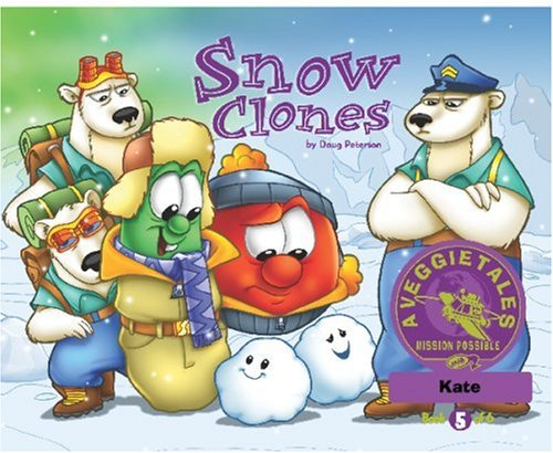 (Snow Clones - VeggieTales Mission Possible Adventure Series #5: Personalized for Kate)