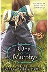 One for the Murphys by Lynda Mullaly Hunt (2013-05-16) School & Library Binding