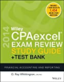 Wiley CPAexcel Exam Review 2014 Study Guide + Test Bank : Financial Accounting and Reporting, Whittington, O. Ray, 1118893409