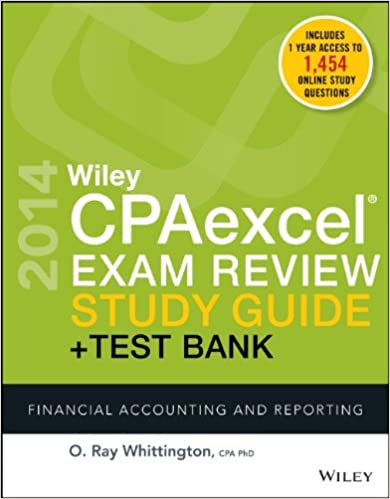 Wiley CPAexcel Exam Review 2014 Study Guide + Test Bank: Financial Accounting and Reporting