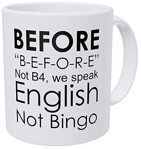 Willcallyou English Teacher, Grammar, Not Bingo, Before Funny Coffee Mug 11 Ounces Inspirational And Motivational