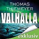 Valhalla Hörbuch von Thomas Thiemeyer Gesprochen von: Dietmar Wunder