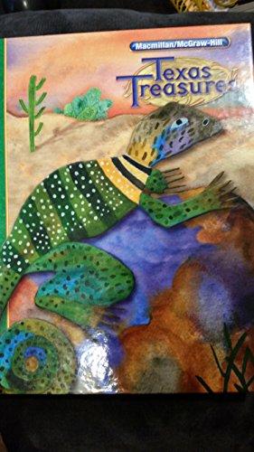 Texas Treasures, Grade 4 : a Reading / Language Arts Program
