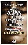 Avec un peu d'amour et beaucoup de chocolat, tome 4 : L'écrivaine par Grenier