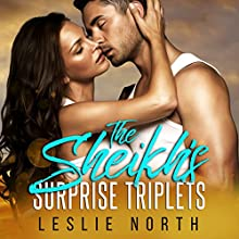 The Sheikh's Surprise Triplets: Azhar Sheikhs, Book 3 Audiobook by Leslie North Narrated by Roberto Scarlato
