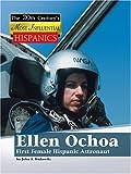 Ellen Ochoa, First Female Hispanic Astronaut, John F. Wukovits, 1590189760