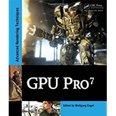 GPU Pro 7: Advanced Rendering Techniques from CRC Press