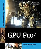 GPU Pro 7: Advanced Rendering Techniques