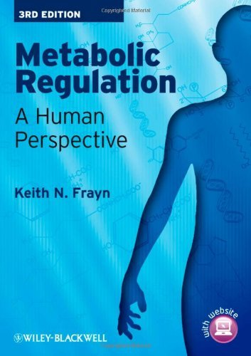 Download By Keith Frayn - Metabolic Regulation: A Human Perspective: 3rd (third) Edition ebook